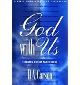 Carson, D A God with Us:  Themes from Matthew