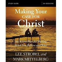 Strobel, Lee Making Your Case for Christ - Study Guide