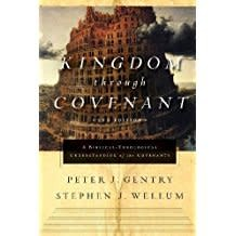 Gentry, Peter J Kingdom through Covenant