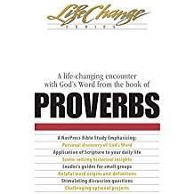 Navigators Proverbs:  A Life Changing Encounter