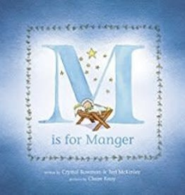 Bowman, Crystal M is for Manger