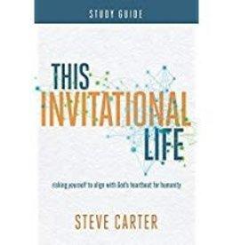 Carter, Steve This Invitational Life Workbook