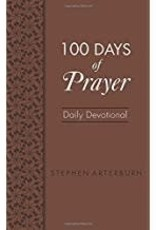 Arterburn, Stephen 100 Days of Prayer