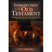 Harrison, R.K. Introduction to the Old Testamnet