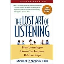 Lost Art of Listening, The