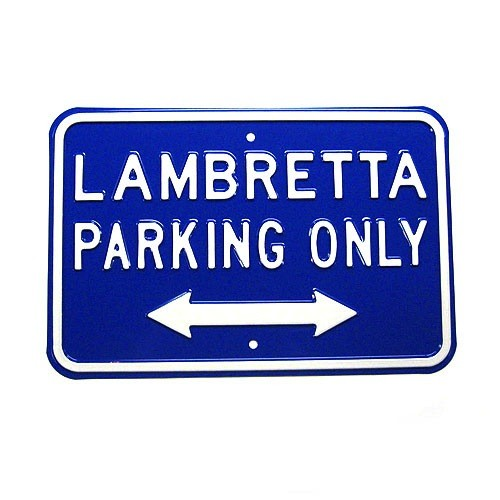 Lifestyle Parking Sign - Lambretta Parking Only