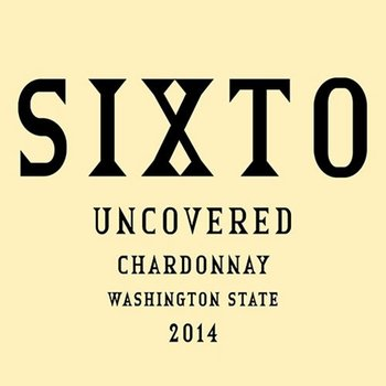 Sixto Uncovered Chardonnay 2014<br /> Washington State<br /> #13 Wine Spectator Top 100 of 2017 <br /> 94pts-WS, 93pts-WA