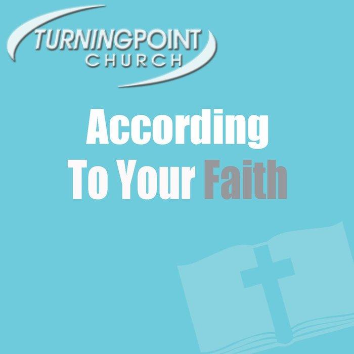 00(K041) - According To Your Faith,