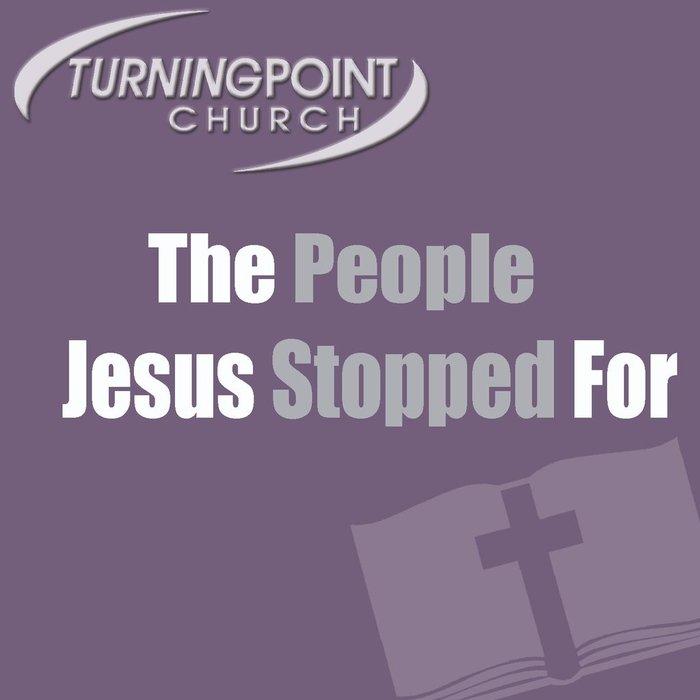 06(Q050-Q055) - The People Jesus Stopped For