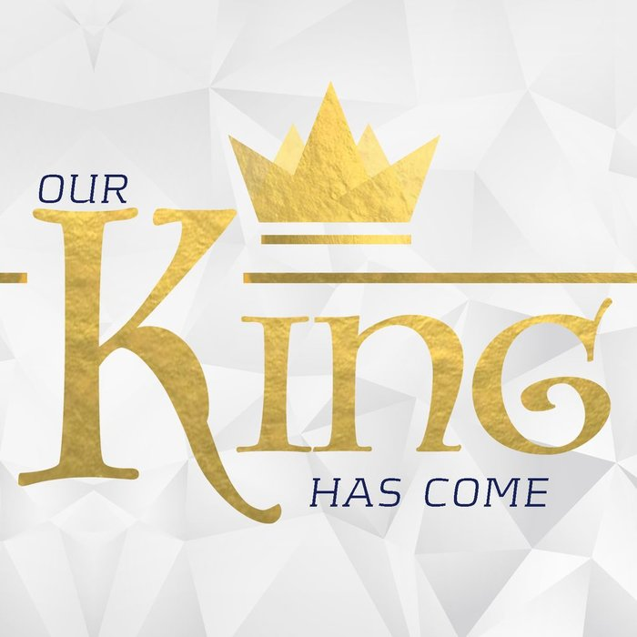 04(D047-D050) - Our King Has Come