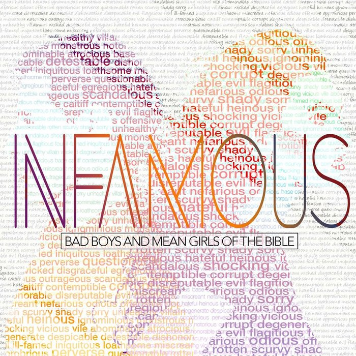 08(A047-A054) - Infamous  {Bad Boys And Mean Girls Of The Bible}