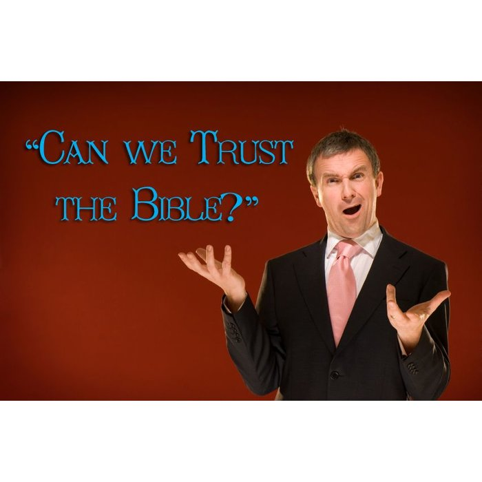 02(C015-C016) - Can We Trust The Bible