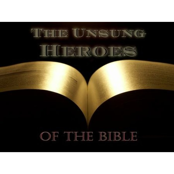 10(L011-L020) - The Unsung Heroes Of The Bible