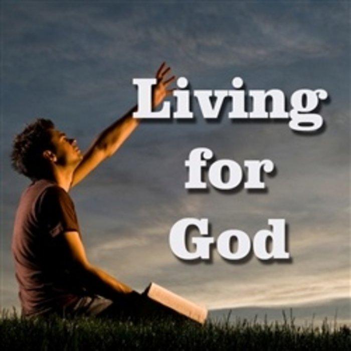 06(E005-E010) - Living For God