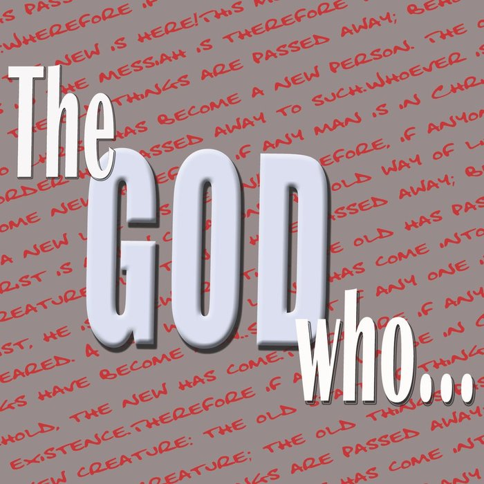 03(F028) - The God Who Does A New Thing
