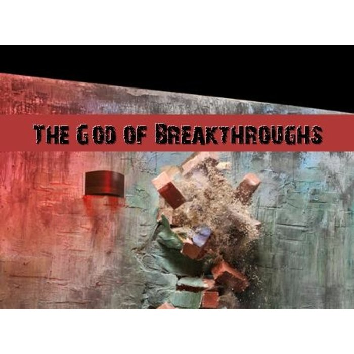 06(E018-E023) - The God Of Breakthroughs