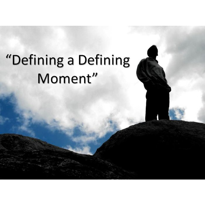 04(Q007-Q010) - Defining Moments