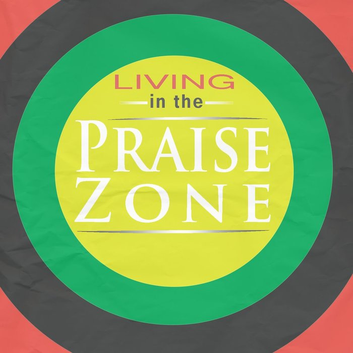04(F036-F039) - Living In The Praise Zone