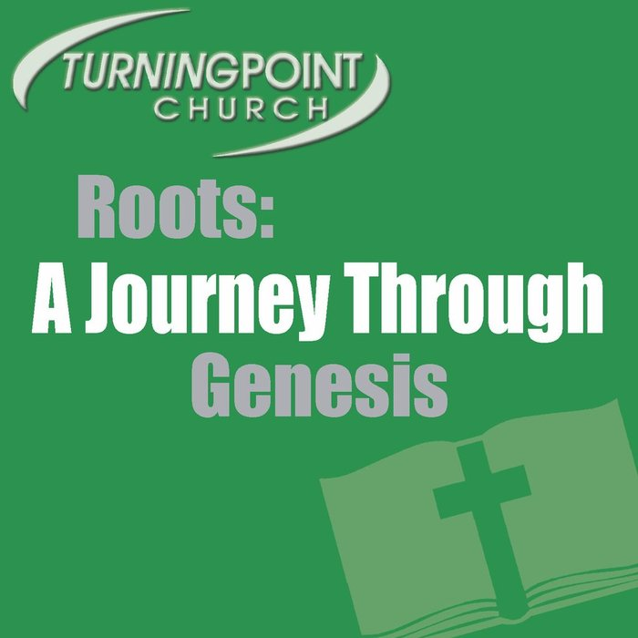 17(P023-P039) - Roots {A Journey Through Genesis}
