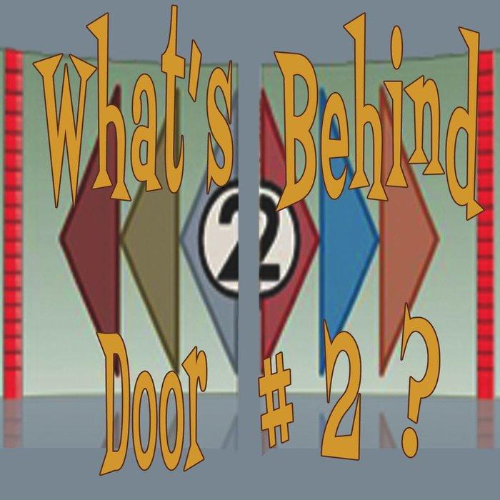 00(NONE) - What's Behind Door #2? By Pastor Brendan