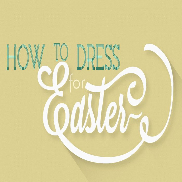 00(NONE) - How To Dress For Easter By Pastor Brendan Bagnell