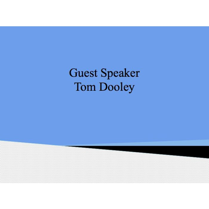 00(NONE) - Special Guest Speaker Tom Dooley