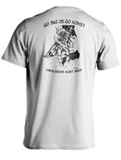 Whalebone Logo GO BIG OR GO HOME SHORT SLEEVE TEE