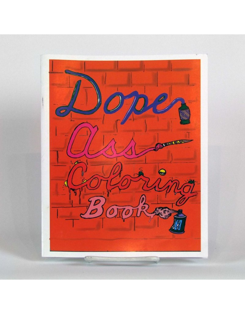 """Dope Ass Coloring Book"" by Chanel Goodson"