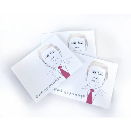 #notmypresident, 3 stickers by Kristin Taylor (all artist proceeds donated to ACLU)