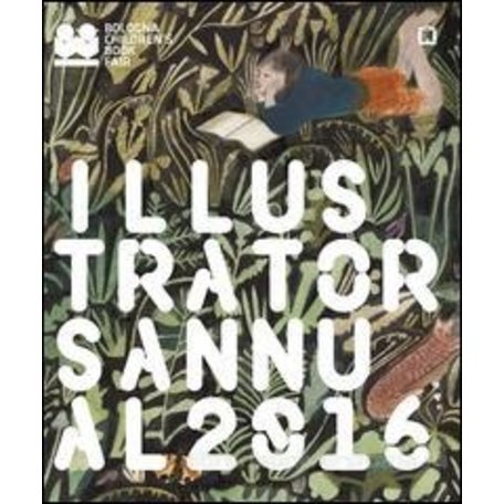"""Illustrators Annual 2016"" by Bologna Children's Book Fair"