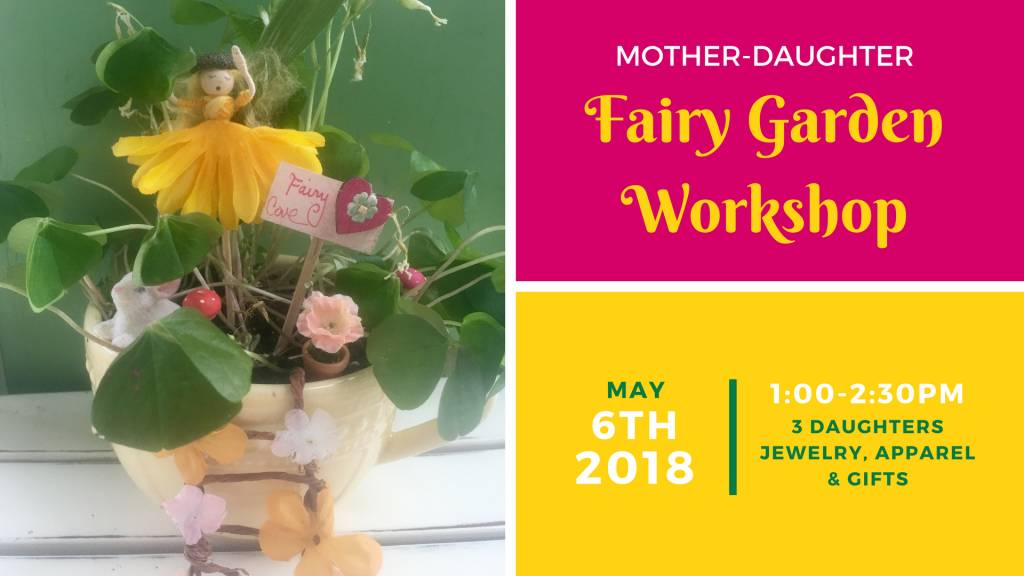 Mother-Daughter Fairy Garden Workshop