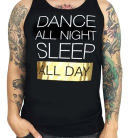 Grooveman Dance All Night Sleep All day Tank
