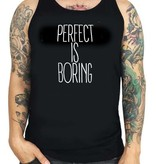 Grooveman Perfect is Boring Tank
