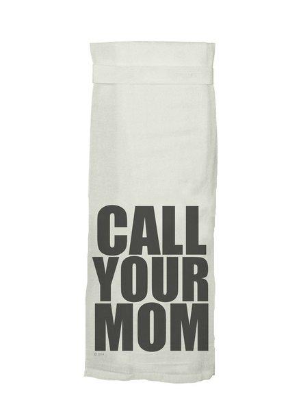 Call Your Mom Hang Tight Towel