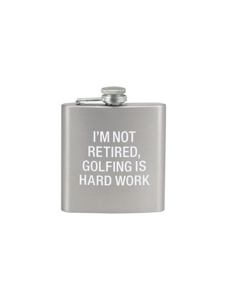 I'm Not Retired Flask
