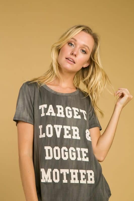 Target Lover & Doggie Mother Tee