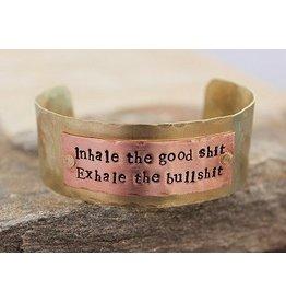 Inhale the Good Shit Brass Cuff