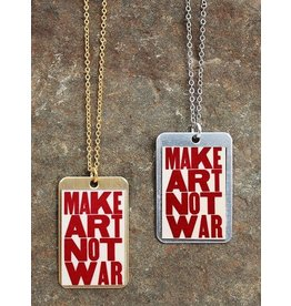 Make Art Not War Dog Tag Necklace
