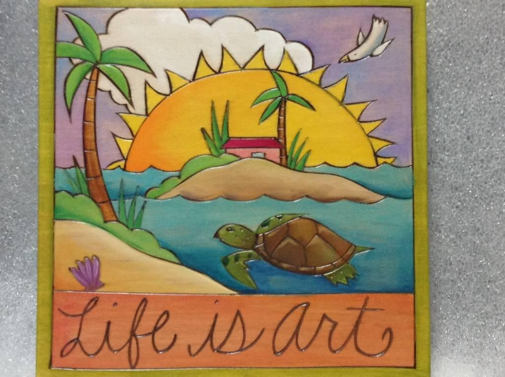 """'Life is Art' Art Plaque 7x7"""""""