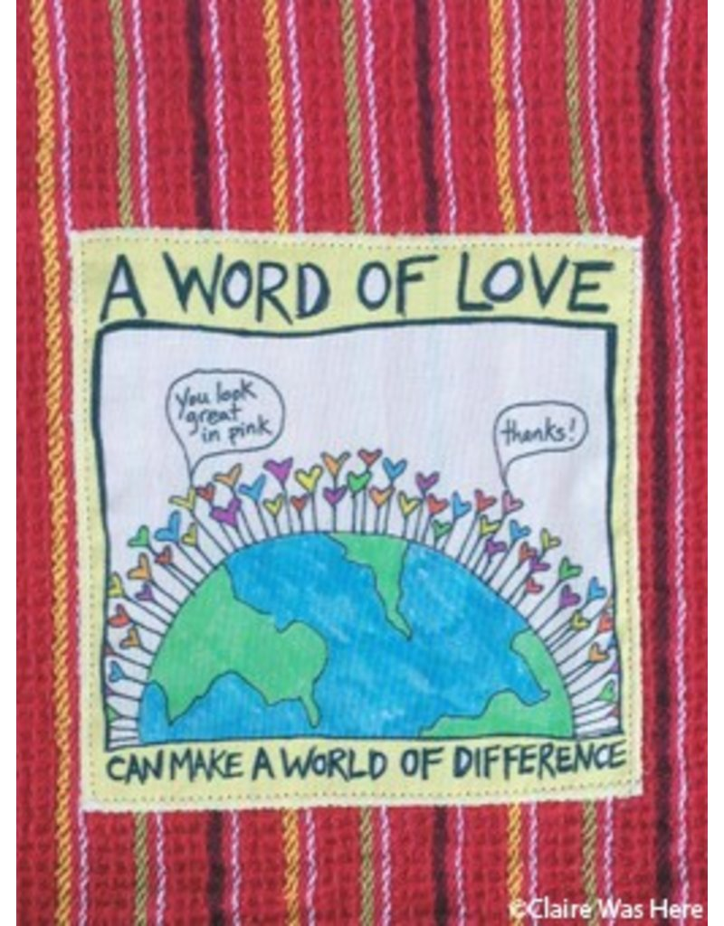 Claire was Here Word of Love Towel T7PR