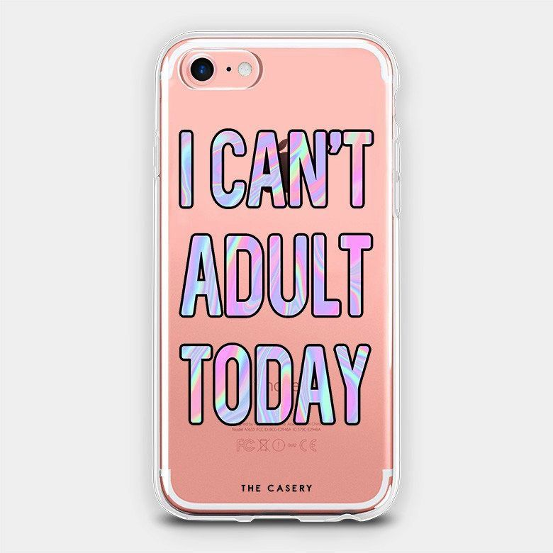 The Casery I Can't Adult Today iPhone Case