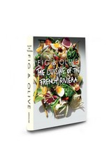 Assouline Fig & Olive: The Cuisine Of The French Riviera
