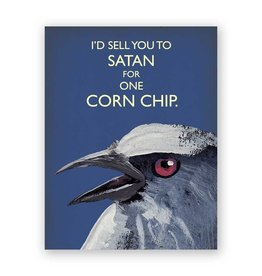 Mincing Mockingbird Sell You for One Corn Chip Card