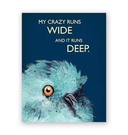 My Crazy Runs Wide Card