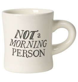 Now Designs NOT A MORNING PERSON DINER MUG