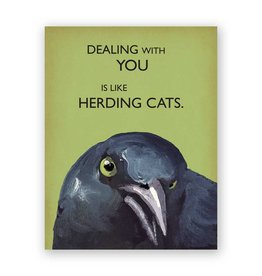 Mincing Mockingbird Dealing with You Card
