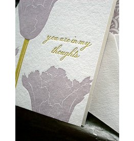 "Letterpress card- ""You are in my Thoughts"""