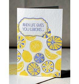 "Smock Letterpress card- ""When Life Gives You Lemons..."""