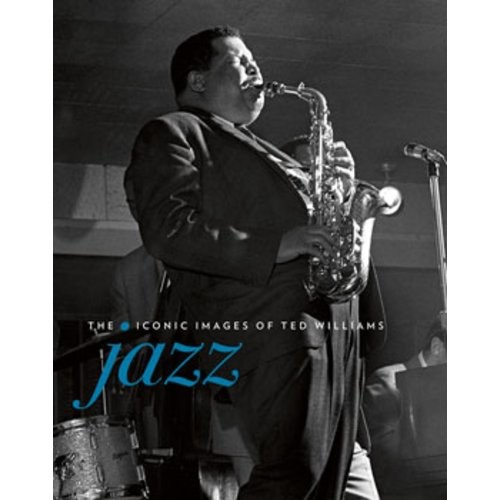 Jazz The Iconic Images of Ted Williams