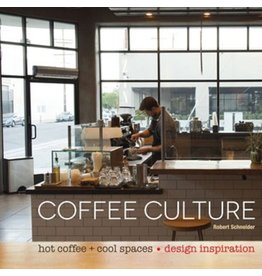 National Book Network Coffee Culture: Hot Coffee + Cool Spaces